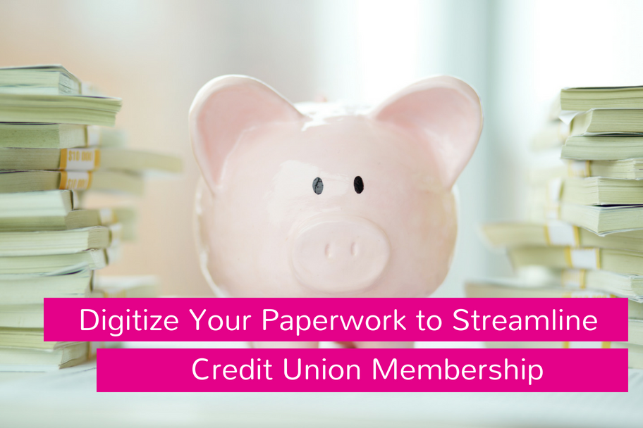Digitize Your Paperwork to Streamline Credit Union Membership | Claromentis