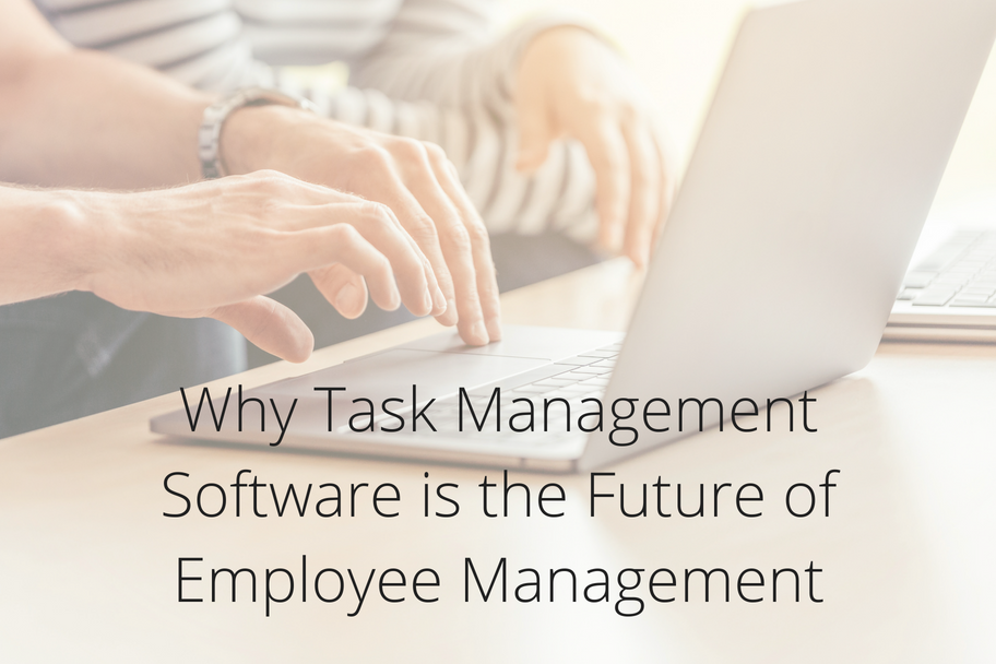 Why Task Management Software is the Future of Employee Management | Claromentis