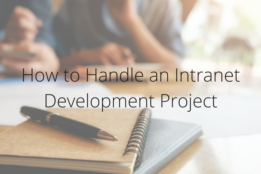 How to Handle an Intranet Development Project | Claromentis
