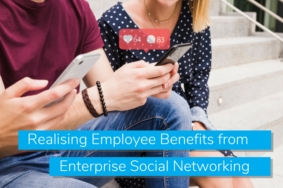 Realising Employee Benefits from Enterprise Social Networking | Claromentis