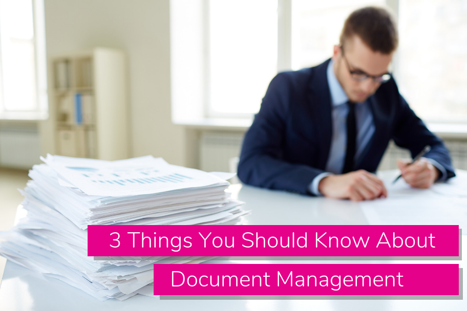 3 Things You Should Know About Document Management | Claromentis