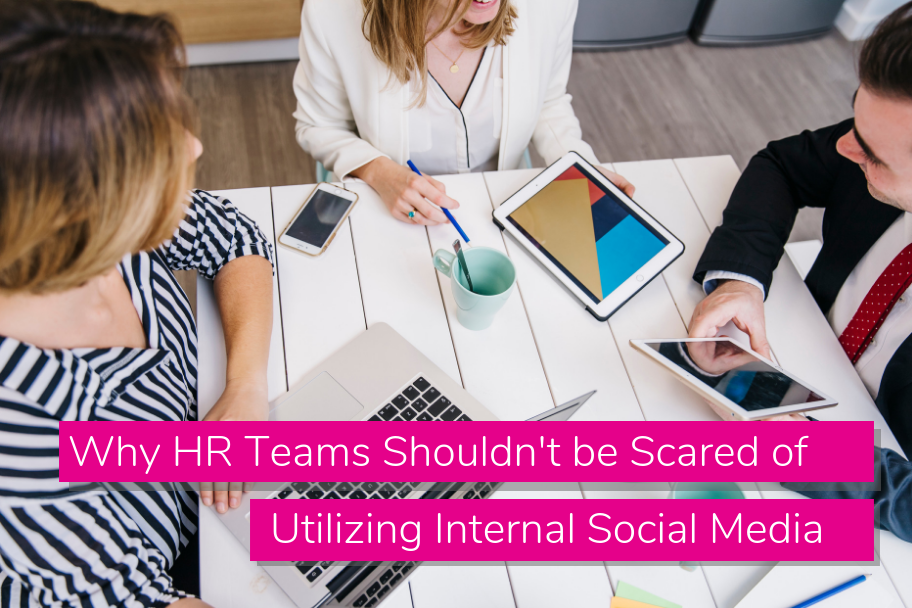 Why HR Teams Shouldn't be Scared of Utilizing Internal Social Media | Claromentis