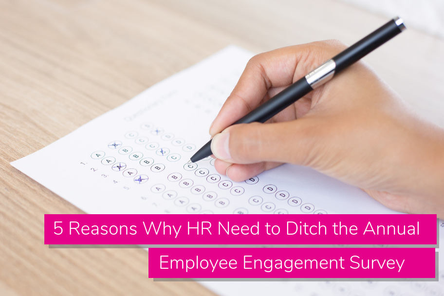 5 Reasons Why HR Need to Ditch the Annual Employee Engagement Survey | Claromentis