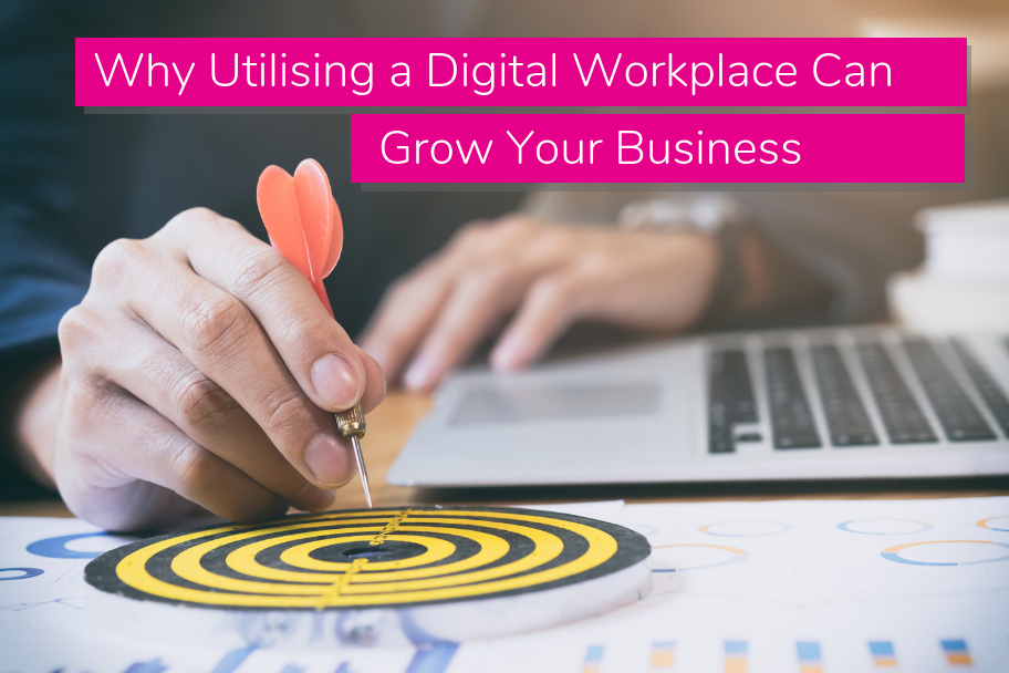 Why Utilising a Digital Workplace Can Grow Your Business | Claromentis