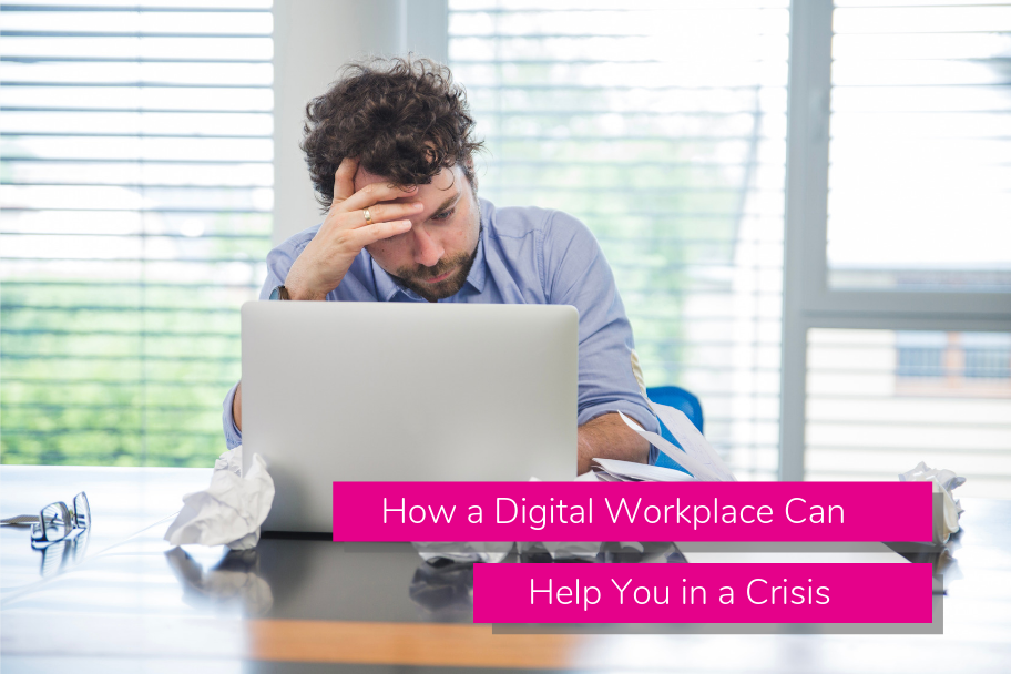 How a Digital Workplace Can Help You in a Crisis | Claromentis