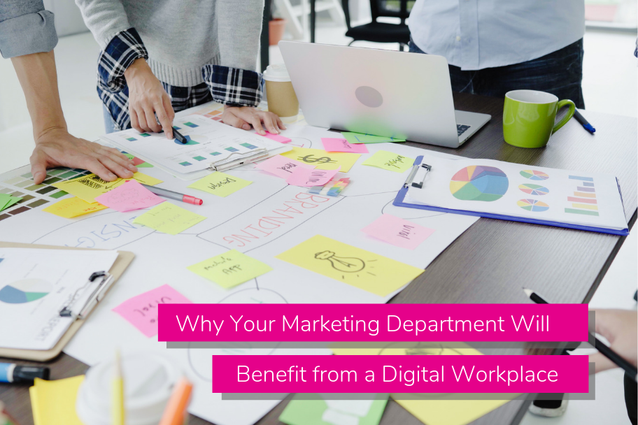Why Your Marketing Department Will Benefit from a Digital Workplace | Claromentis
