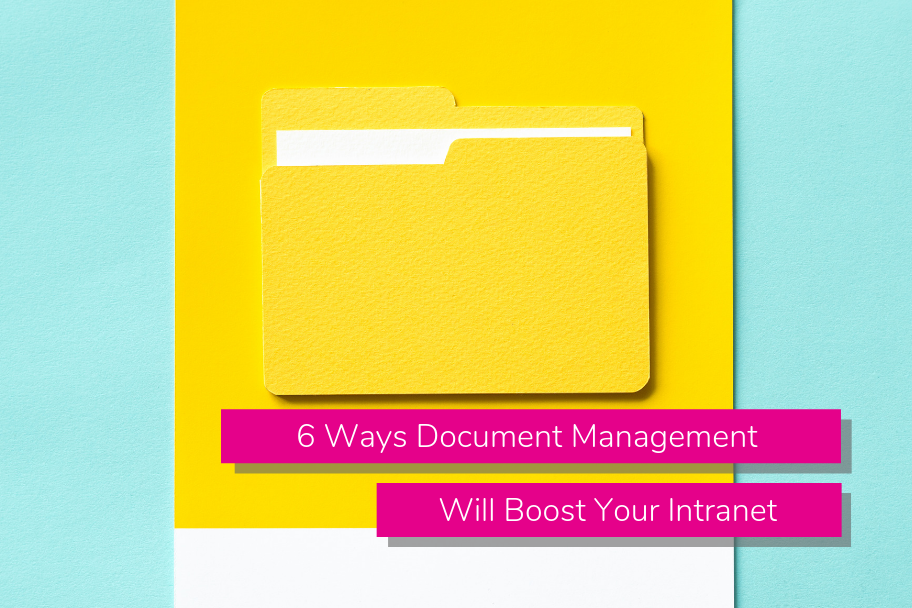 6 Ways Document Management Will Boost Your Intranet | Claromentis