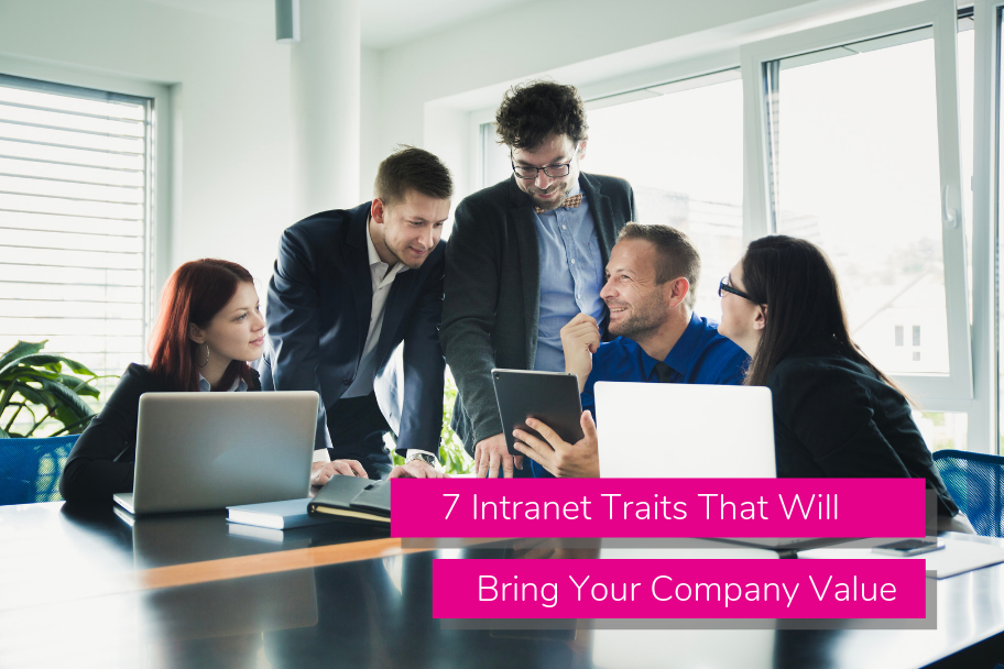 7 Intranet Traits That Will Bring Your Company Value | Claromentis