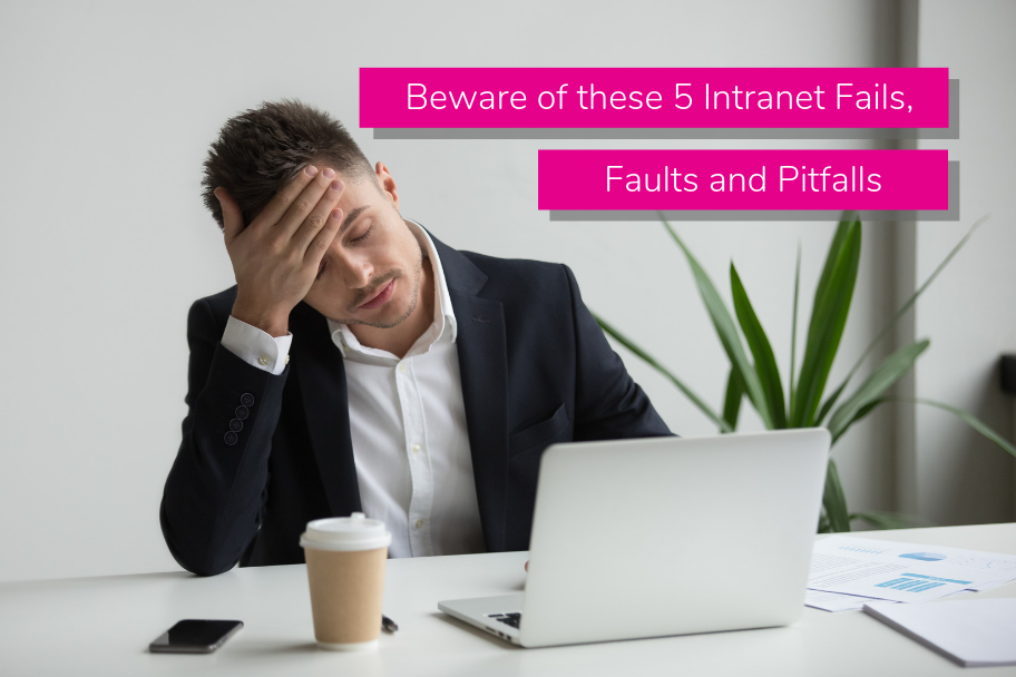 Beware of these 5 Intranet Fails, Faults and Pitfalls | ClaromentisBeware of these 5 Intranet Fails, Faults and Pitfalls | Claromentis