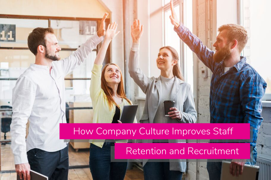 How Company Culture Improves Staff Retention and Recruitment | Claromentis