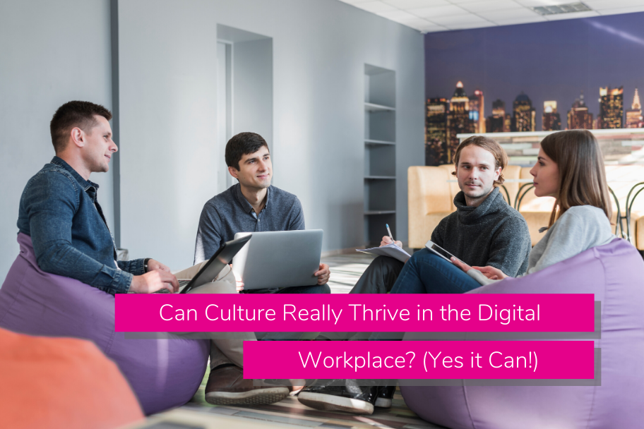 Can Culture Really Thrive in the Digital Workplace? (Yes it Can!) | Claromentis