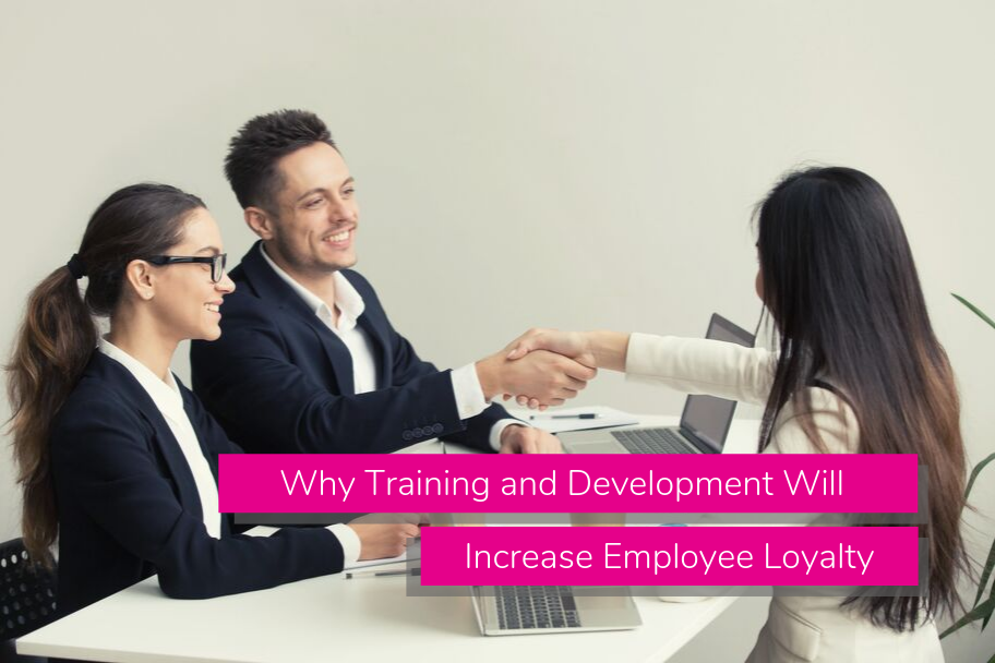 Why Training and Development Will Increase Employee Loyalty | Claromentis