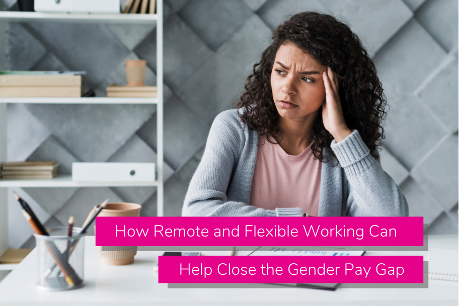 How Remote and Flexible Working Can Help Close the Gender Pay Gap | Claromentis