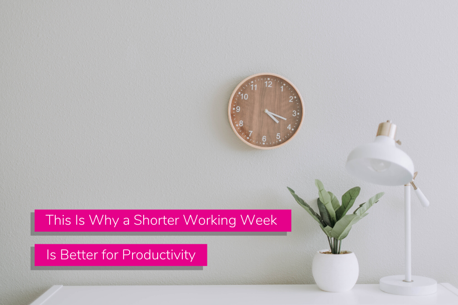This Is Why a Shorter Working Week Is Better for Productivity | Claromentis