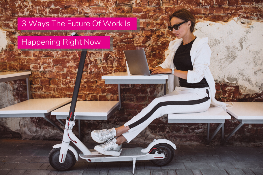 3 Ways The Future Of Work Is Happening Right Now | Claromentis