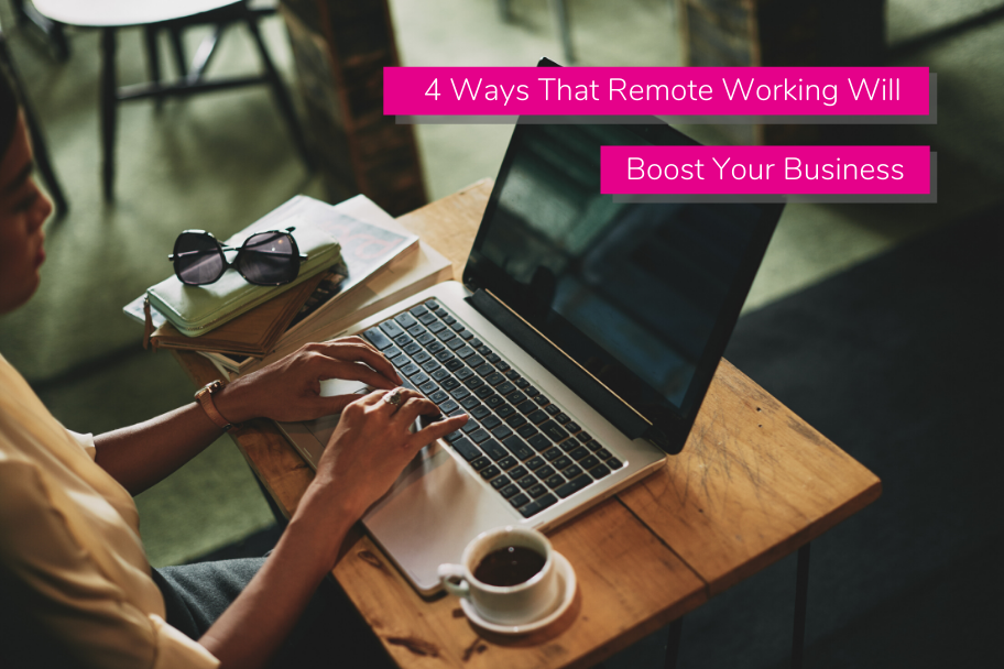 4 Ways That Remote Working Will Boost Your Business | Claromentis