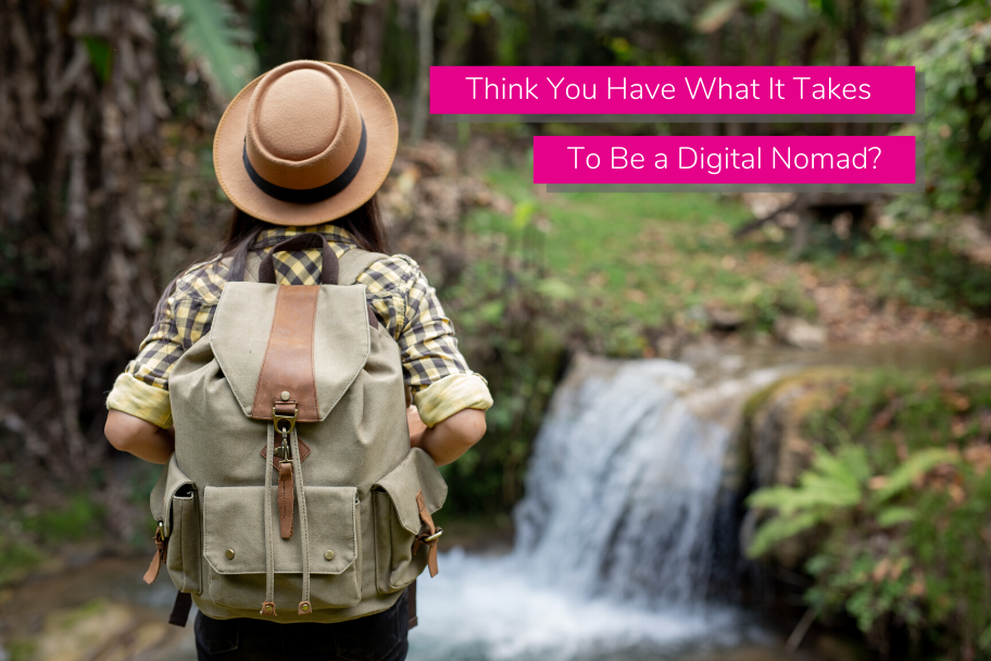 Think You Have What It Takes To Be a Digital Nomad | Claromentis