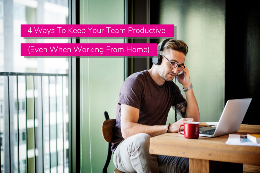 4 Ways To Keep Your Team Productive (Even When Working From Home) | Claromentis