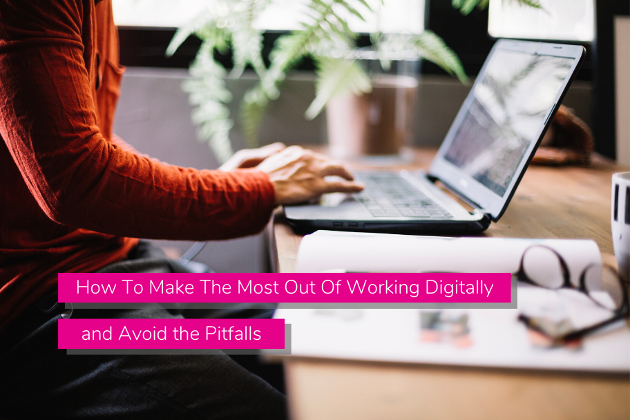 How To Make The Most Out Of Working Digitally and Avoid the Pitfalls | Claromentis