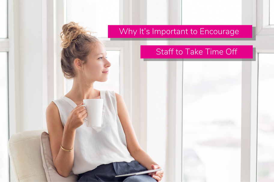 Why It's Important to Encourage Staff to Take Time Off | Claromentis