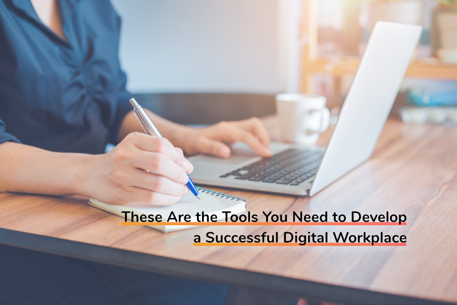 These Are the Tools You Need to Develop a Successful Digital Workplace | Claromentis
