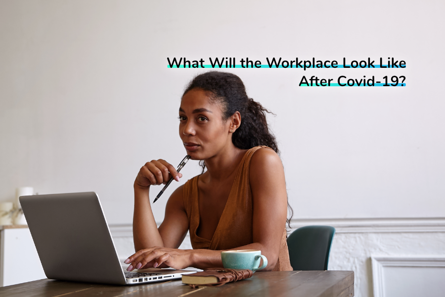 What Will the Workplace Look Like After Covid-19? | Claromentis