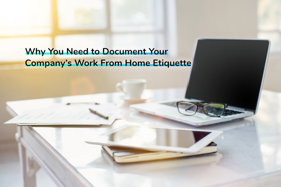 Why You Need to Document Your Company's Work From Home Etiquette | Claromentis